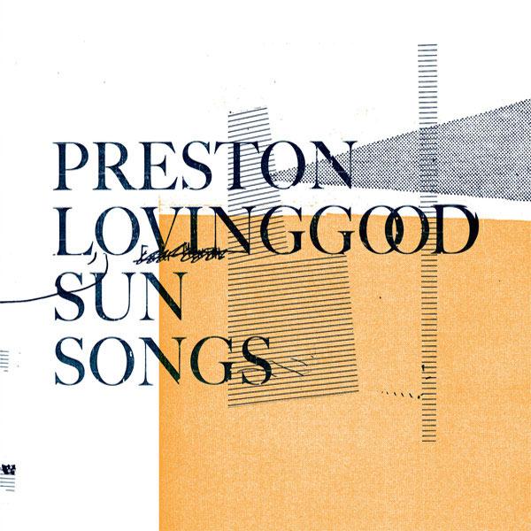 preston-lovinggood-sun-songs-600