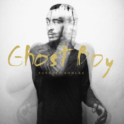 Sanders Bohlke - Ghost Boy Album Cover