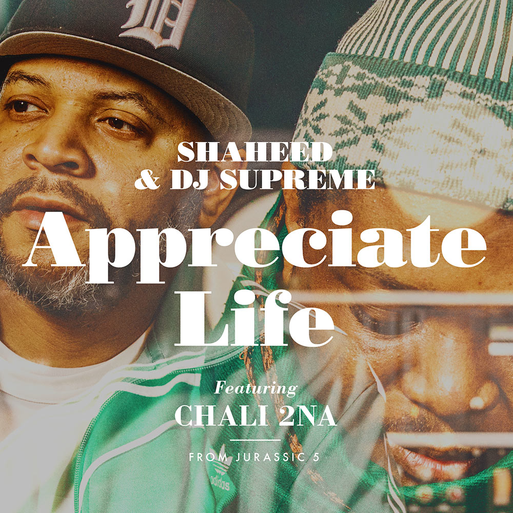 Shaheed & DJ Supreme - Appreciate Life