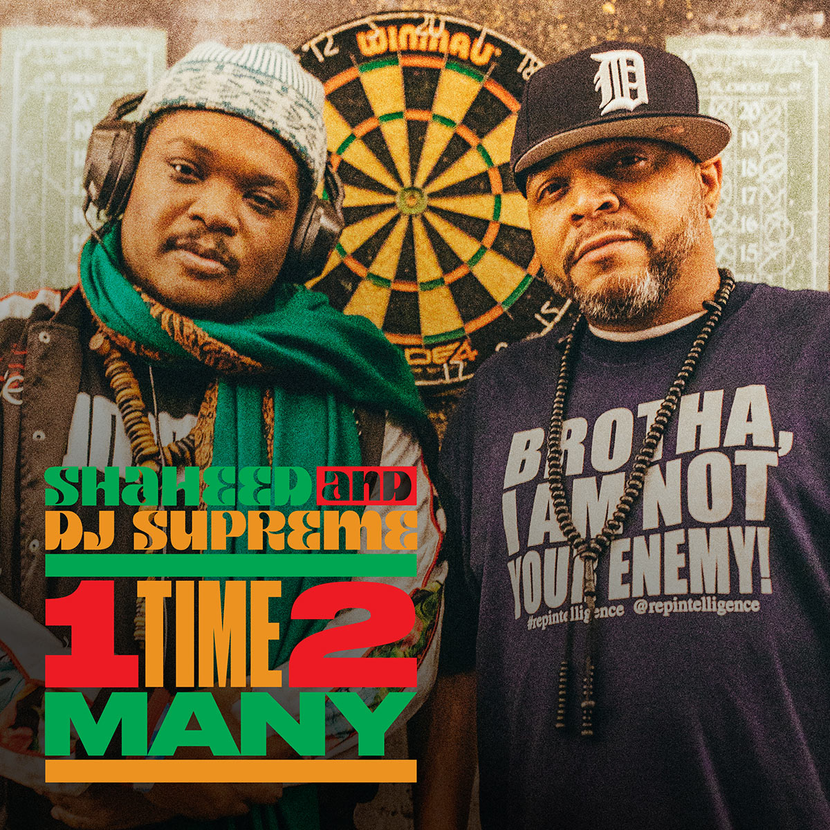 Shaheed & DJ Supreme - 1 TIME 2 MANY